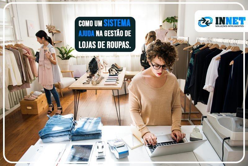 Como um sitema ajuda na gestão de lojas de roupas