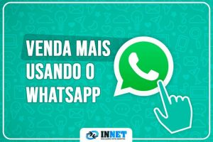 Como vender mais usando Whatsapp