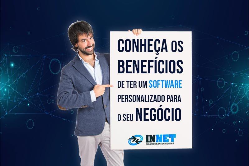 Conheça os benefícios de ter um software personalizado para o seu negócio