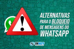 Alternativas para o bloqueio de mensagens do whatsapp
