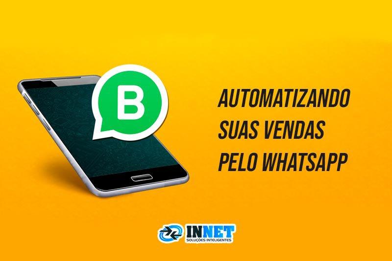 Automatizando suas vendas pelo whatsapp